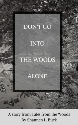Don't go into the Woods Alone book cover